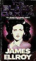 James Ellroy - The Black Dahlia
