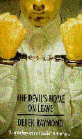 Derek Raymond - The Devil's Home on Leave